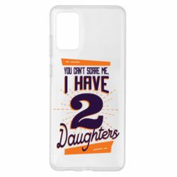 Чохол для Samsung S20+ You can't scare me i have 2 daughters