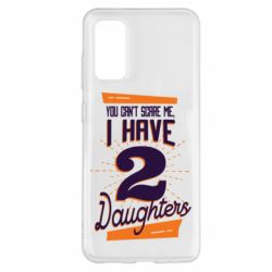 Чохол для Samsung S20 You can't scare me i have 2 daughters