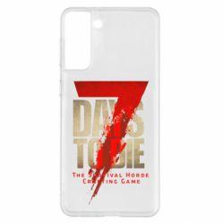 Чохол для Samsung S21+ 7 Days To Die