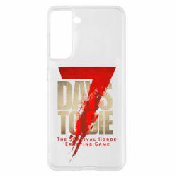 Чохол для Samsung S21 7 Days To Die