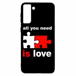 Чохол для Samsung S21+ All You need is love