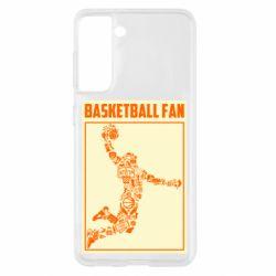 Чохол для Samsung S21 Basketball fan