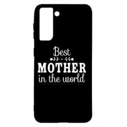 Чохол для Samsung S21 Best mother in the world