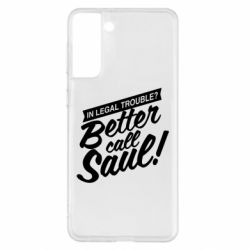 Чохол для Samsung S21+ Better call Saul!