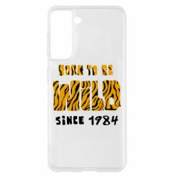 Чохол для Samsung S21 Born to be wild sinse 1984