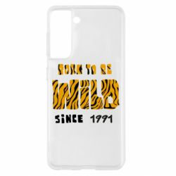 Чохол для Samsung S21 Born to be wild sinse 1991