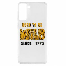 Чехол для Samsung S21+ Born to be wild sinse 1995