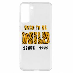 Чохол для Samsung S21+ Born to be wild sinse 1996