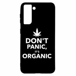 Чохол для Samsung S21 Dont panic its organic