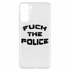 Чохол для Samsung S21+ Fuck The Police До біса поліцію