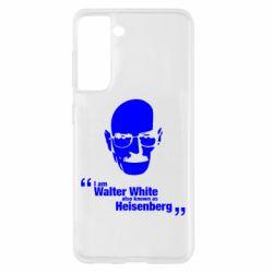 Чохол для Samsung S21 i am walter white also known as гейзенберга