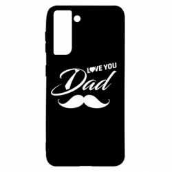 Чохол для Samsung S21 I Love Dad