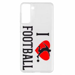 Чохол для Samsung S21+ I love football