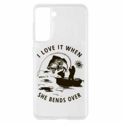 Чохол для Samsung S21 I love it when she bends over