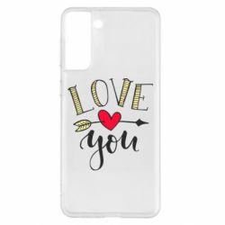 Чохол для Samsung S21+ I love you and heart