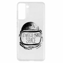 Чехол для Samsung S21+ I need more space