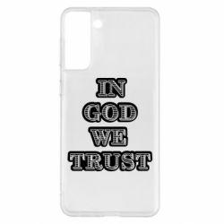 Чехол для Samsung S21+ In god we trust