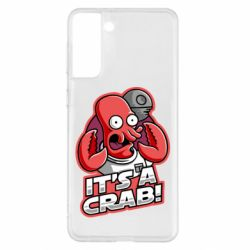 Чохол для Samsung S21+ It's a crab!