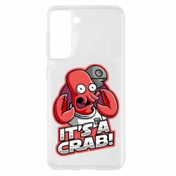 Чохол для Samsung S21 It's a crab!