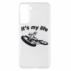 Чохол для Samsung S21 it's my moto life