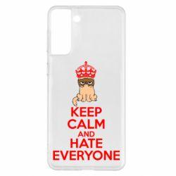 Чохол для Samsung S21+ KEEP CALM and HATE EVERYONE