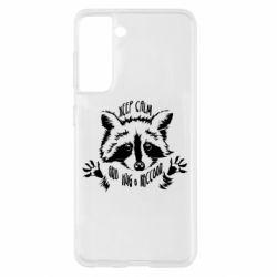 Чохол для Samsung S21 Keep calm and hug a raccoon