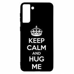 Чохол для Samsung S21+ KEEP CALM and HUG ME