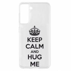 Чохол для Samsung S21 KEEP CALM and HUG ME
