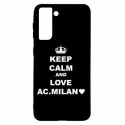 Чохол для Samsung S21 Keep calm and love AC Milan