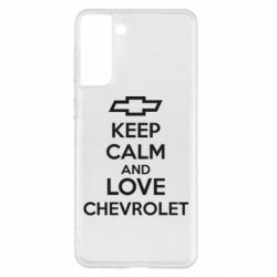 Чохол для Samsung S21+ KEEP CALM AND LOVE CHEVROLET