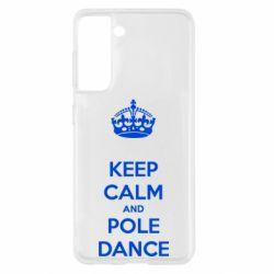 Чохол для Samsung S21 KEEP CALM and pole dance