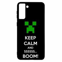 Чохол для Samsung S21+ Keep calm and ssssssss...BOOM!