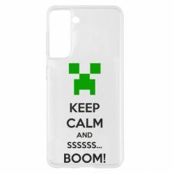 Чохол для Samsung S21 Keep calm and ssssssss...BOOM!
