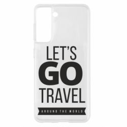 Чохол для Samsung S21 Let's go travel around the world