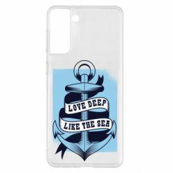 Чохол для Samsung S21+ Love deep like the sea