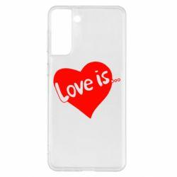 Чохол для Samsung S21+ любов-це...
