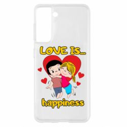 Чохол для Samsung S21 love is...happyness