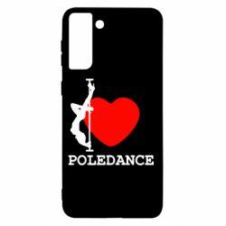Чохол для Samsung S21+ Love Pole Dance