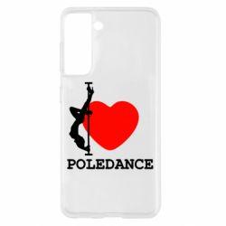 Чохол для Samsung S21 Love Pole Dance