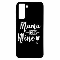 Чохол для Samsung S21 Mama need wine