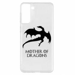 Чехол для Samsung S21+ Mother of dragons 1