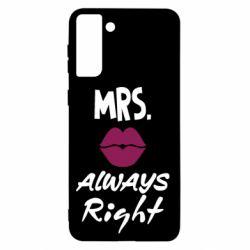 Чохол для Samsung S21+ Mrs. always right