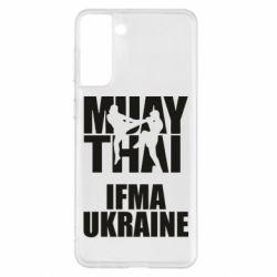 Чехол для Samsung S21+ Muay Thai IFMA Ukraine
