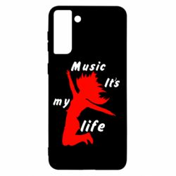Чохол для Samsung S21+ Music it's my life