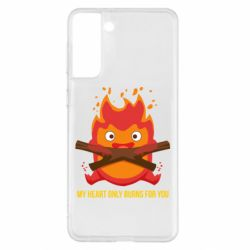 Чохол для Samsung S21+ MY HEART ONLY  BURNS FOR YOU
