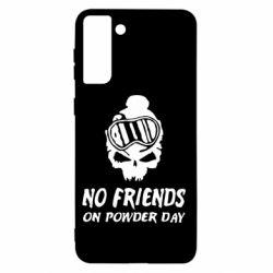 Чохол для Samsung S21+ No friends on powder day