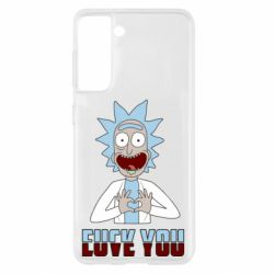 Чохол для Samsung S21 Rick and Morty fack and love you