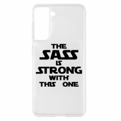 Чохол для Samsung S21 The sass is strong with this one