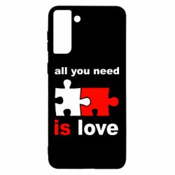 Чохол для Samsung S21 Ultra All You need is love
