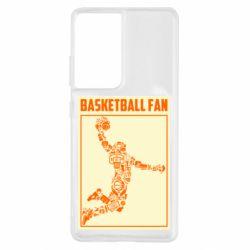 Чохол для Samsung S21 Ultra Basketball fan